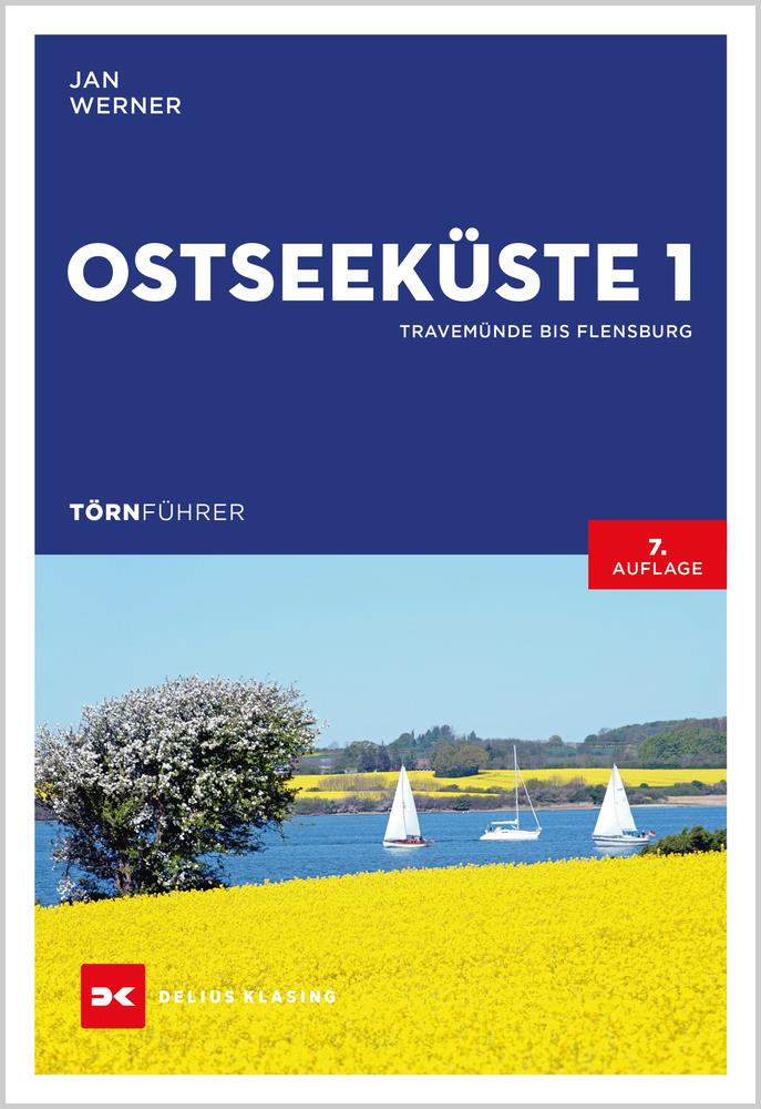 Törnführer Ostseeküste 1; Travemünde bis Flensburg