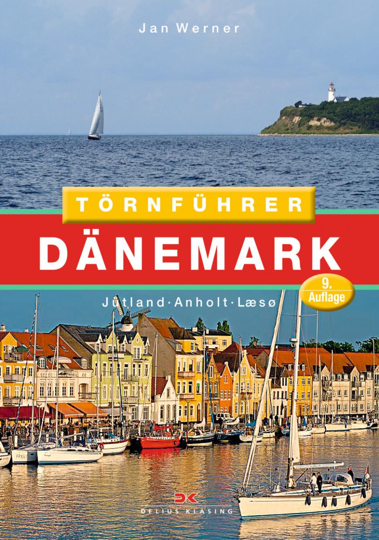 Törnführer Dänemark 1; Jütland • Anholt • Læsø