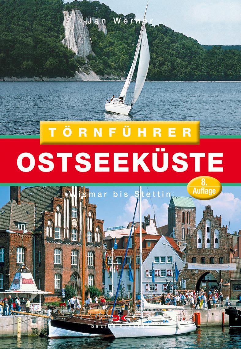 Törnführer Ostseeküste 2; Wismar bis Stettin