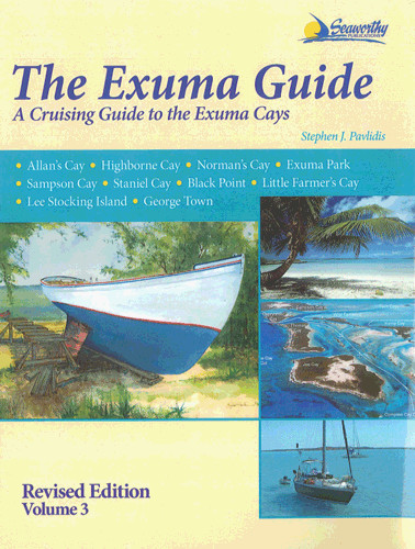The Exuma Guide - a Cruising Guide to the Exuma Cays