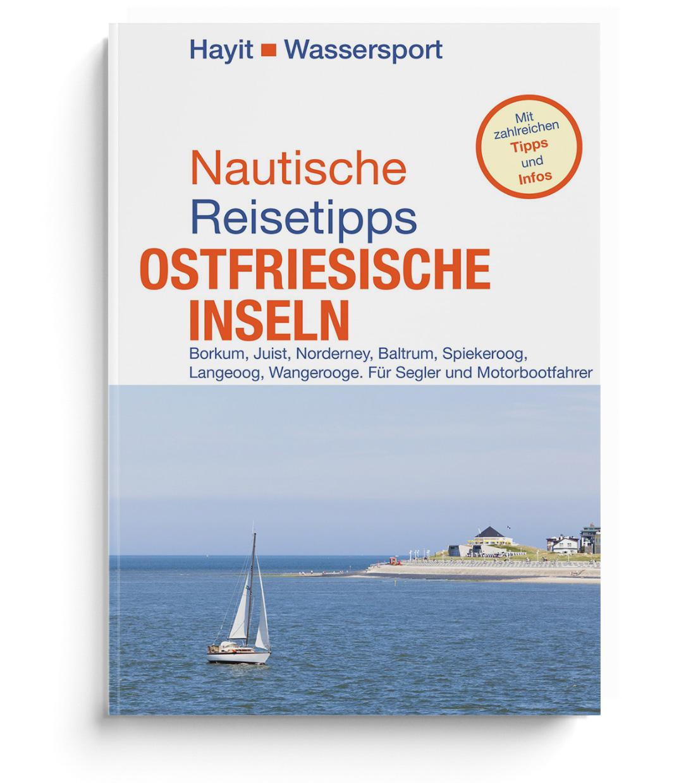 Nautische Reisetipps Ostfriesische Inseln